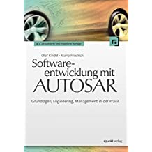 Softwareentwicklung mit AUTOSAR: Grundlagen, Engineering, Management in der Praxis