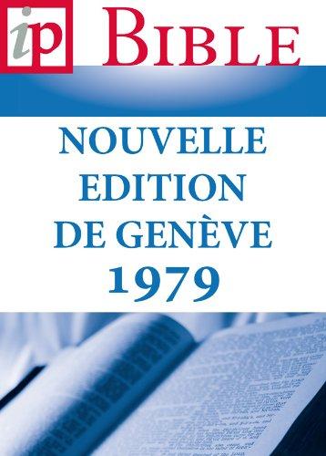 La Sainte Bible – Nouvelle Edition de Genève 1979 (French Edition)