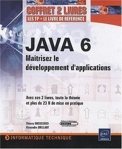JAVA 6 - Coffret de 2 livres : Maîtrisez le développement d'applications