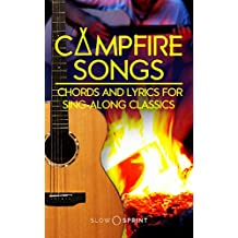 Campfire Songs Chords and Lyrics for Sing-Along Classics (English Edition)