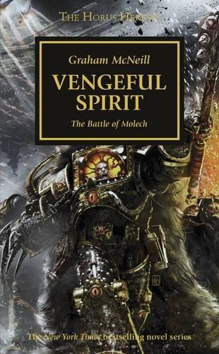 Horus Heresy: Vengeful Spirit por Graham McNeill