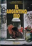 Argentino Feo, El (Cristal del Tiempo)