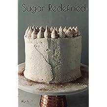 Sugar Redefined
