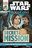 Star Wars: Rogue One - Secret Mission (DK Readers Level 4)