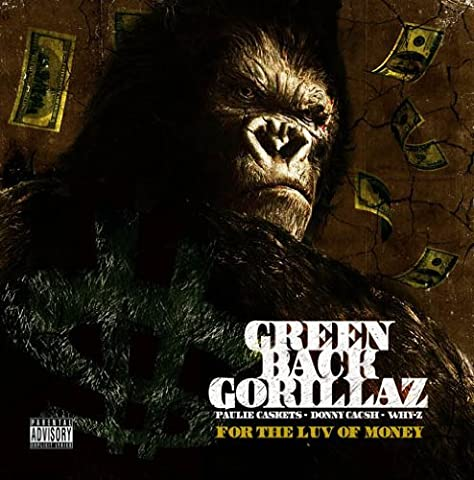 For the Luv of Money by Green Back Gorillaz (2010-09-13)