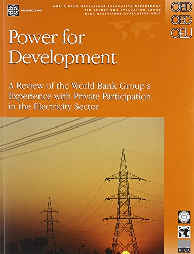 power-for-development-a-review-of-the-world-bank-groups-experience-with-private-participation-inthe-