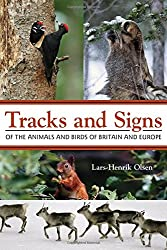 Tracks and Signs of the Animals and Birds of Britain and Europe