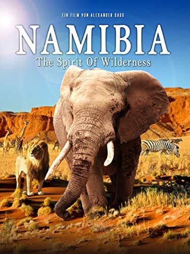 Namibia - The Spirit Of Wilderness -