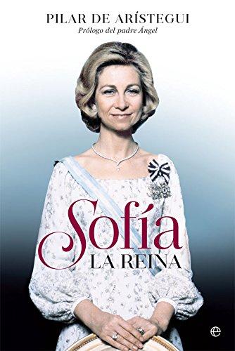 Sofía (Biografías y memorias) eBook: de Arístegui, Pilar, Padre ...