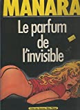 Le parfum de l,invisible - Alvin Michel - 01/01/1986