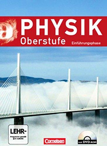 Physik Oberstufe - Allgemeine Ausgabe: Einführungsphase - Schülerbuch mit DVD-ROM