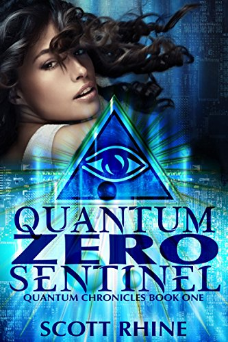 Quantum Zero Sentinel (Quantum Chronicles Book 1) (English Edition) (Sentinels High)