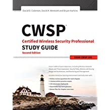 Cwsp Certified Wireless Security Professional Study Guide: Exam Cwsp-205: 2016