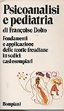 Scarica Libro PSICOANALISI E PEDIATRIA FONDAMENTI E APPLICAZIONE DELLE TEORIE FREUDIANE IN 16 CASI ESEMPLARI (PDF,EPUB,MOBI) Online Italiano Gratis