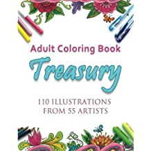 Adult Coloring Book Treasury: 110 illustrations from 55 artists by Various artists (2016-03-13)
