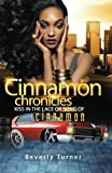 Book cover image for Cinnamon Chronicles: Kiss In The Lace Or Song Of Cinnamon