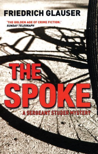 The Spoke: A Sergeant Studer Mystery (English Edition)