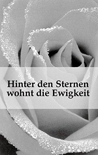 Hinter den Sternen wohnt die Ewigkeit: Gedichte und Erzählungen (edition fischer)