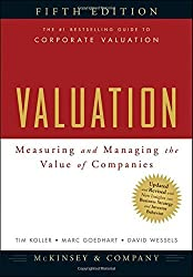 Valuation: Measuring and Managing the Value of Companies, 5th Edition by McKinsey & Company Inc. (2010-07-26)