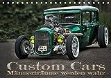 Custom Cars - Männerträume werden wahr (Tischkalender 2019 DIN A5 quer): Autos der besonderen Art (Monatskalender, 14 Seiten ) (CALVENDO Mobilitaet)