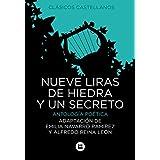 Nueve liras de hiedra y un secreto (Clásicos castellanos)
