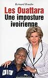 Les Ouattara, une imposture ivoirienne by Bernard Houdin (2015-09-03) - 03/09/2015