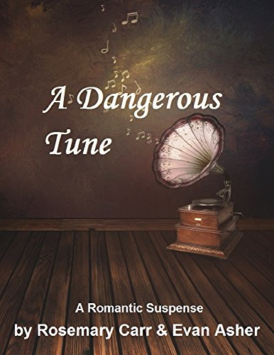 ebook: A Dangerous Tune: Contemporary Romantic Suspense (B01579V7M8)