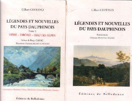 LEGENDES ET NOUVELLES DU PAYS DAUPHINOIS - T2 (isere drome, hautes alpes)