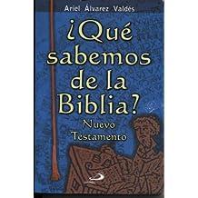 Que Sabemos de La Biblia? - Nuevo Testamento