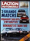ACTION AUTOMOBILE ET TOURISTIQUE (L') [No 276] du 01/03/1984 - MATCHS PEUGEOT 205 GTI - VW GOLF GTI RENAULT 25 - AUDI 100 SPECIAL CARAVANE LES 450 ANS DU CANADA...