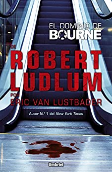 El dominio de Bourne (Umbriel thriller) de [Lustbader, Eric Van]