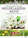 Gesund und fit durch Heilpflanzensäfte (Amazon.de)