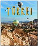 Reise durch die TÜRKEI - Ein Bildband mit über 200 Bildern auf 140 Seiten - STÜRTZ-Verlag