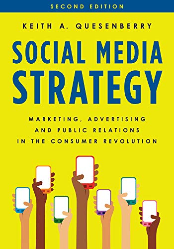 Social Media Strategy: Marketing, Advertising, and Public Relations in the Consumer Revolution (English Edition)