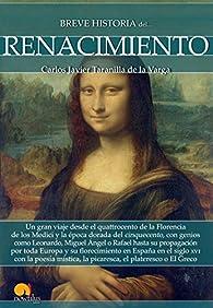 Breve historia del Renacimiento par  Carlos Javier Taranilla de la Varga