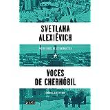 Voces de Chernóbil / Voices from Chernobyl