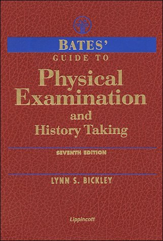 Bates' Guide to Physical Examination & History Taking by Lynn S. Bickley (1999-01-15)