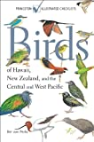 Birds of Hawaii, New Zealand, and the Central and West Pacific (Princeton Illustrated Checklists)