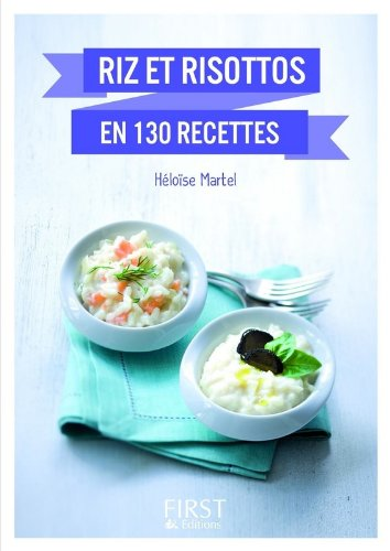 Petit Livre de - Riz et risottos en 130 recettes par Héloïse MARTEL