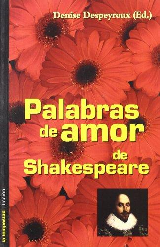Palabras De Amor De Shakespeare (Ficción) por William Shakespeare