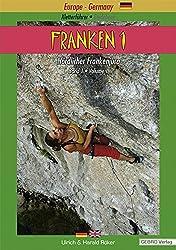Franken. / Franken 1: Kletterführer  Guidebook Nördlicher Frankenjura / Band 1  Volume 1