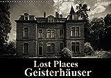 Lost Places Geisterhäuser (Wandkalender 2017 DIN A3 quer): Eine düstere Reise zu den gruseligsten Häusern Europas. (Monatskalender, 14 Seiten ) (CALVENDO Orte)