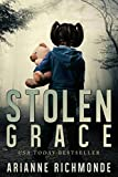 Stolen Grace: A psychological thriller and family drama
