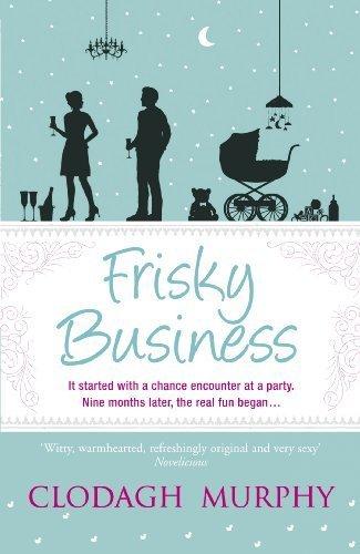 Frisky Business by Murphy, Clodagh (2013) Paperback Frisky Business