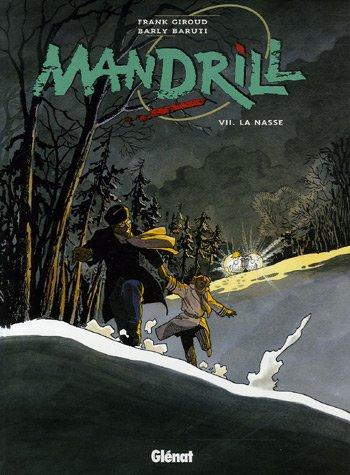 Mandrill, Tome 7 : La nasse