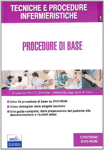 Tecniche e procedure infermieristiche: 1