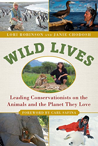 wild-lives-leading-conservationists-on-the-animals-and-the-planet-they-love