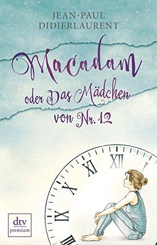 Macadam oder Das Mädchen von Nr. 12: Erzählungen (Jean Rogers)