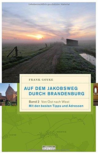 Auf dem Jakobsweg durch Brandenburg: Von Ost nach West - Akku E1505
