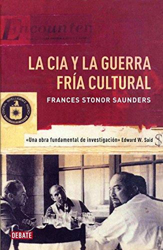 La CIA y la guerra fría cultural (TEMAS DE DEBATE)